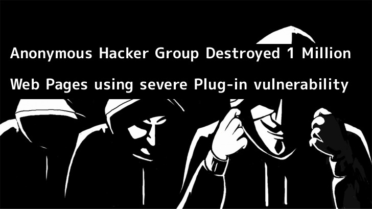 Anonymous Hacker Group Destroyed 1 Million Web Pages