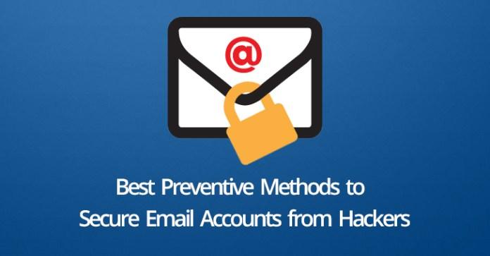 Secure Email  - Secure Email - Secure Email Accounts – Top 10 Best Preventive Methods from Hackers