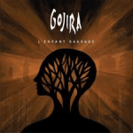Album Review: Gojira – L'Enfant Sauvage (Roadrunner Records)