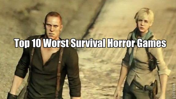 Top 10 Worst Survival Horror Games