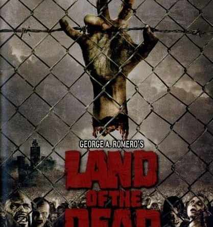 Horror Movie Review: Land Of The Dead (2005)