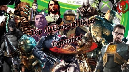 Raptures Lost's Top 10 Games Of The XBOX 360 Generation