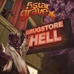Album Review: 5 Star Grave – Drugstore Hell (Massacre Records)