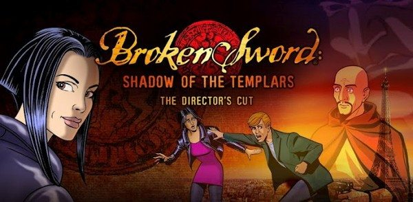 Game Review: Broken Sword: The Shadow of the Templars (Mobile)