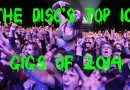 The Disc's Top 10 Gigs of 2014