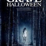 Horror Movie Review: Grave Halloween (2013)