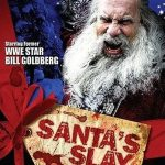 Horror Movie Review: Santa's Slay (2005)