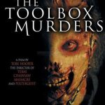 Horror Movie Review: The Toolbox Murders -Remake (2004)