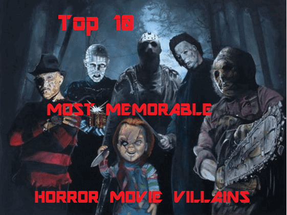 Top 10 Most Memorable Horror Movie Villains