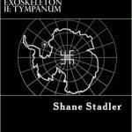 Horror Book Review: Exoskeleton II: Tympanum (Shane Stadler)