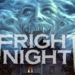 Horror Movie Review: Fright Night (1985)