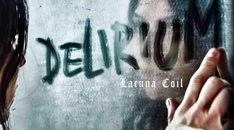 Album Review: Lacuna Coil – Delirium (Century Media Records)