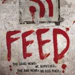 Book Review: The Newsflesh Trilogy – Feed (Mira Grant)