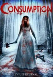 Horror Movie Review: Consumption (2016)