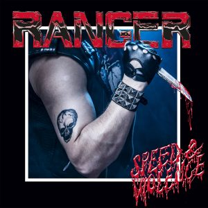 Album Review: Ranger – Speed & Violence (Spinefarm Records)