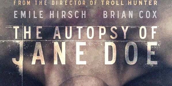 Horror Movie Review: The Autopsy of Jane Doe (2016)