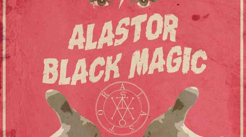 EP Review: Alastor – Black Magic (Twin Earth Records)