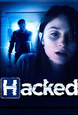 Horror Movie Review: Hacked (2013)