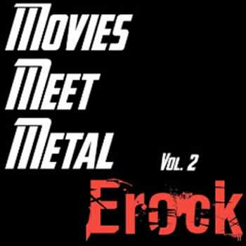 Album Review: Erock – Movies Meet Metal Vol. 2 (Erock)