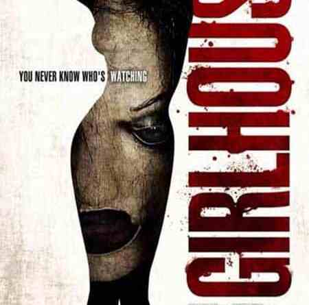 Horror Movie Review: Girl House (2014)