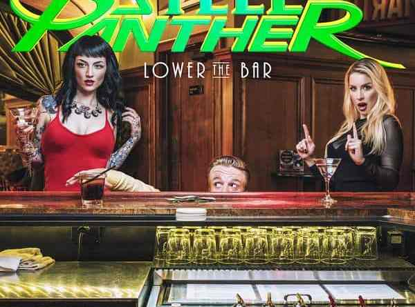Album Review: Steel Panther – Lower the Bar (Open E Records)
