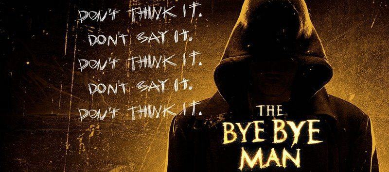 Horror Movie Review: The Bye Bye Man (2017)