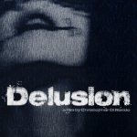 Horror Movie Review: Delusion (2016)