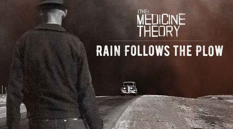 EP Review: (the) Medicine Theory – Rain Follows the Plow (Self Released)