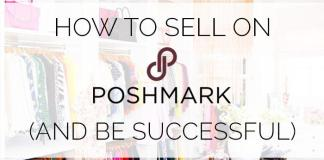Best Way To Sell Items And Make Money On Poshmark