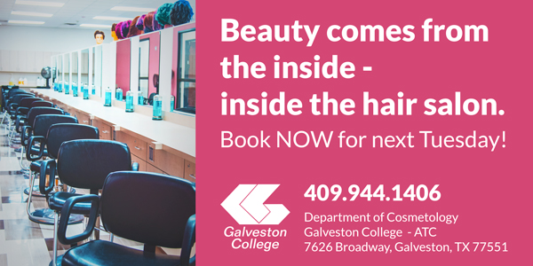 Galveston College Cosmetology Services Available June 26-July 24