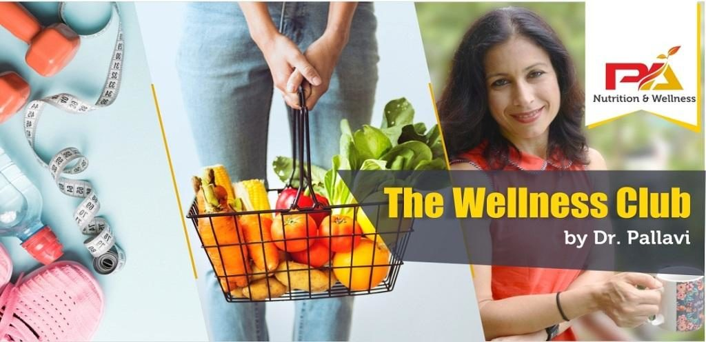Wellness Club by Dr Pallavi, nutritionist