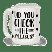 mug15oz-whi-z1-t-did-you-check-the-syllabus