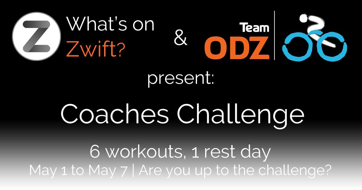 What's on Zwift Coaches Challenge Presented by Team ODZ | GC