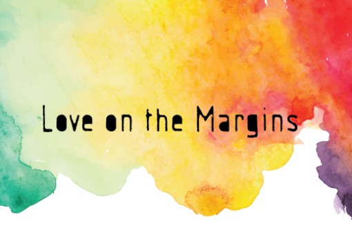Love on the Margins