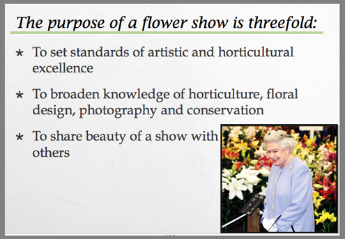 Even the Queen enjoys flower shows, it seems.