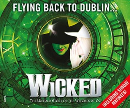 Wicked Dublin MPU