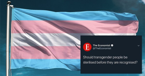 """Trans flag with blue, pink and white colours blowing in the wind with tweet by the economist placed over it on the bottom right, reading: """"Should transgender people we sterilised before they are recognised?"""""""