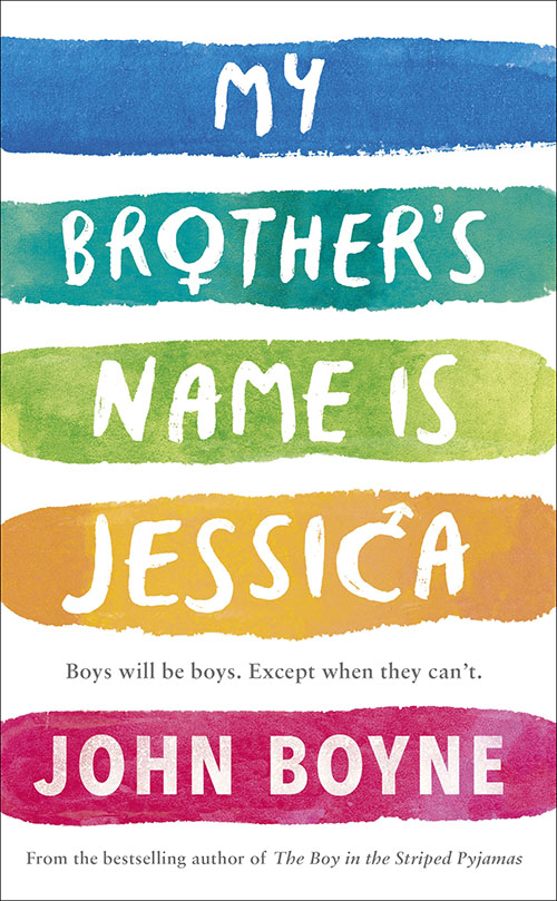 'My Brother's Name Is Jessica' by John Boyne