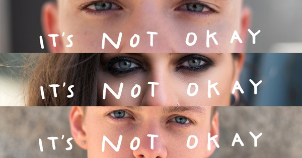 Images from the #CALLITOUT campaign featuring three sets of eyes with the words It's Not Okay overlaid