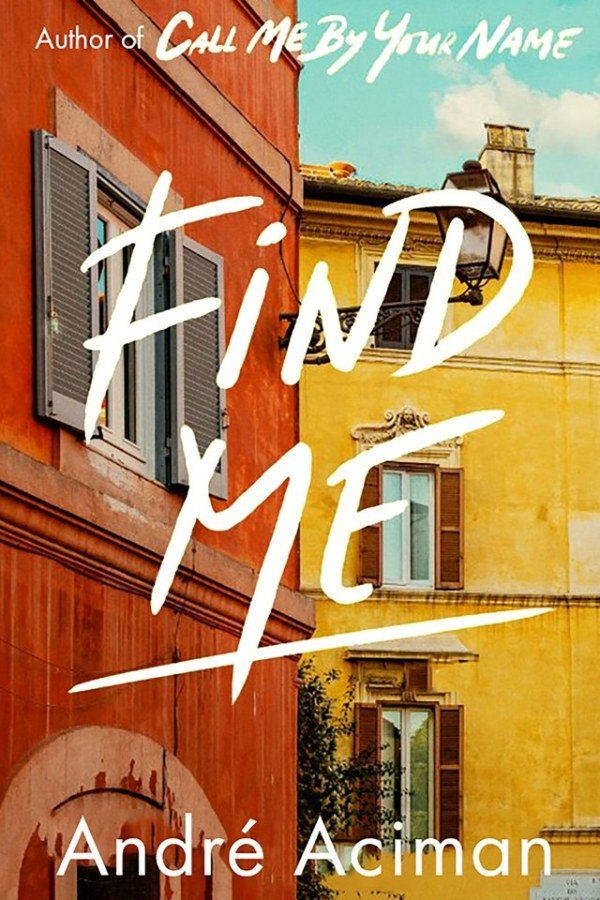 'Find Me' book cover follow-up to 'Call Me By your Name'