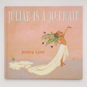 World Book Day - cover of the book Julián Is A Mermaid