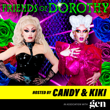Queer podcasts picks: Friends of Dorothy cover featuring two drag queens