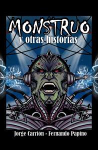 Monstruo y otras historias