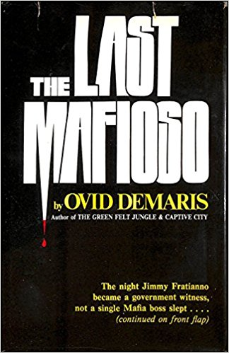 The Last Mafioso - Ovid Demaris