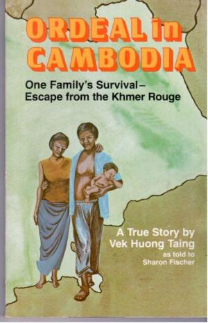 Ordeal in Cambodia - Vek Huong Taing