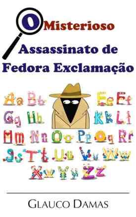 O Misterioso Assassinato de Fedora Exclamação