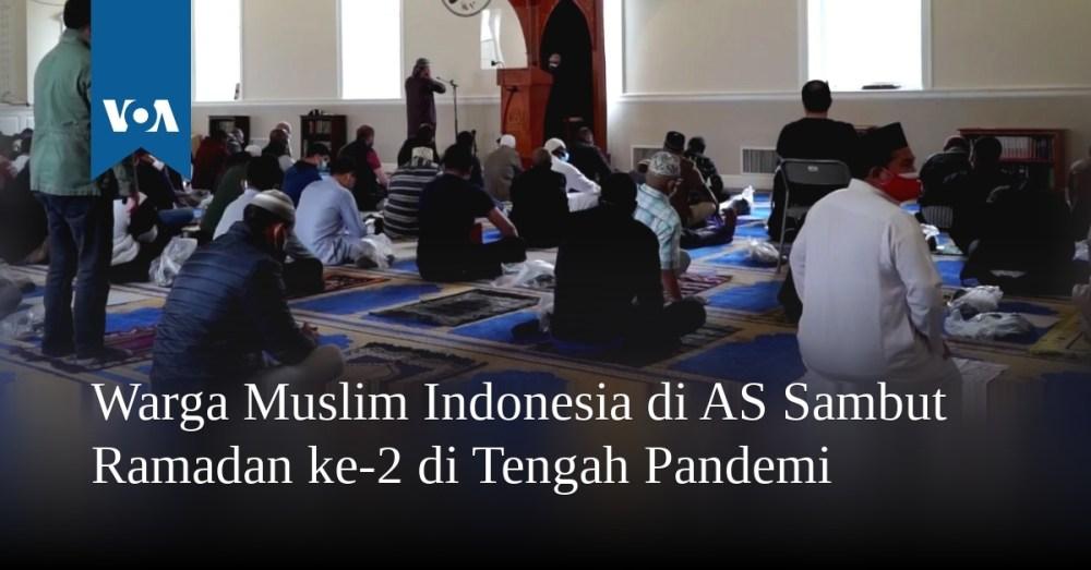Warga Muslim Indonesia di AS Sambut Ramadan ke-2 di Tengah Pandemi