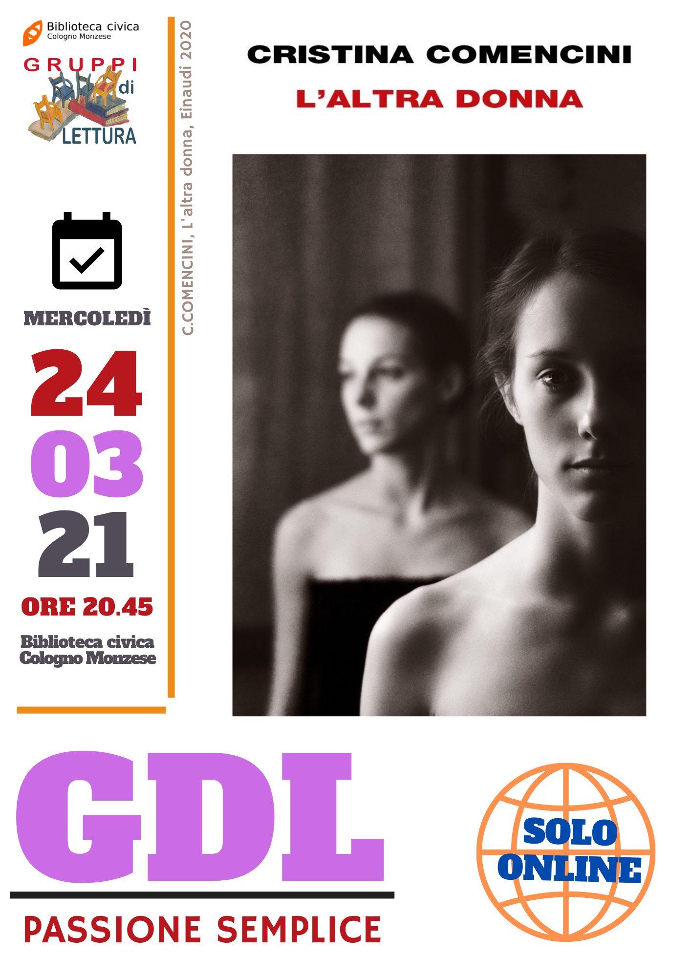 """GdL """"Passione semplice"""" 24/03/21 ore 20:45 – """"L'altra donna"""" di Cristina Comencini"""