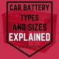 Car Battery Types and Sizes Explained (1)