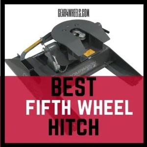 Best fifth wheel hitch